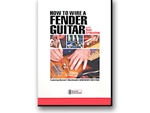 DVD HOW TO WIRE A FENDER GUITAR